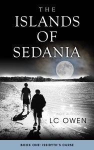 The Islands of Sedania Issiryth's Curse by LC Owen