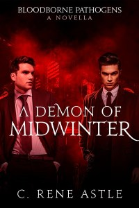 A Demon of Midwinter by C. Rene Astle