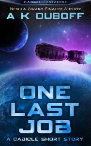 One Last Job by A.K. DuBoff