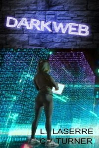 Darkweb by Lia Laserre