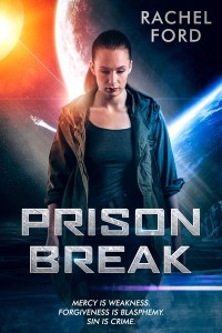 Prison Break by Rachel Ford