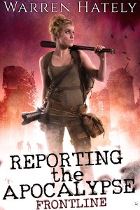 Reporting the Apocalypse by Warren Hately
