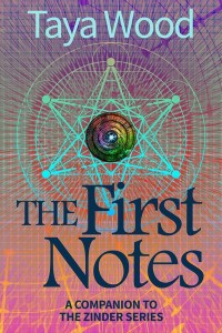 The First Notes by Taya Wood