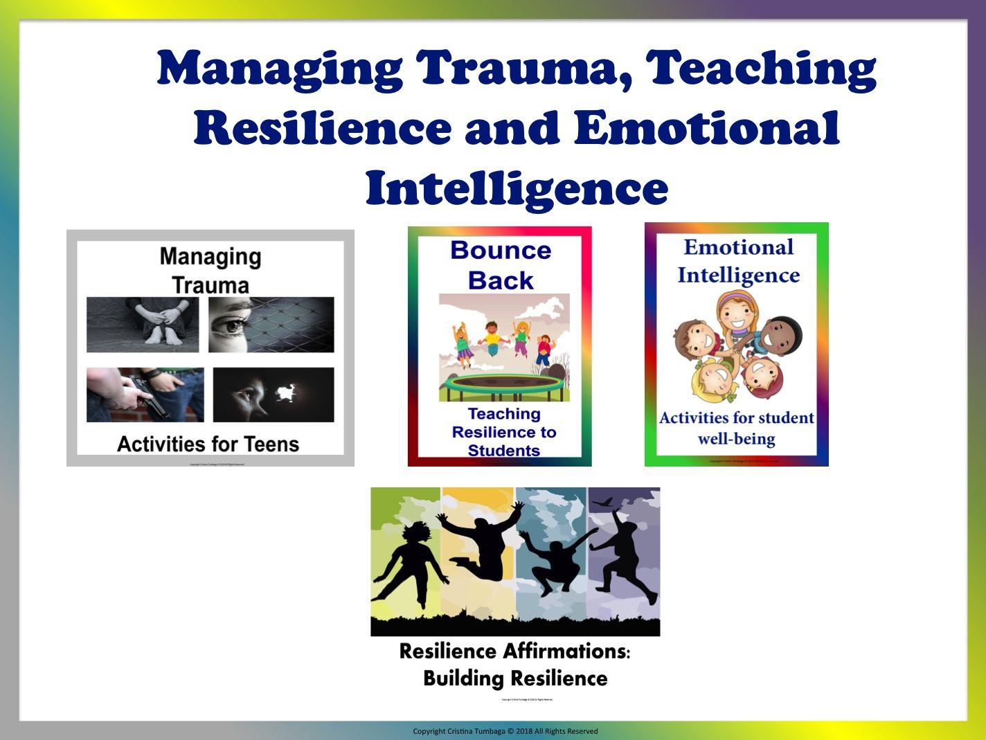 Managing Trauma Teaching Resilience Amp Emotional