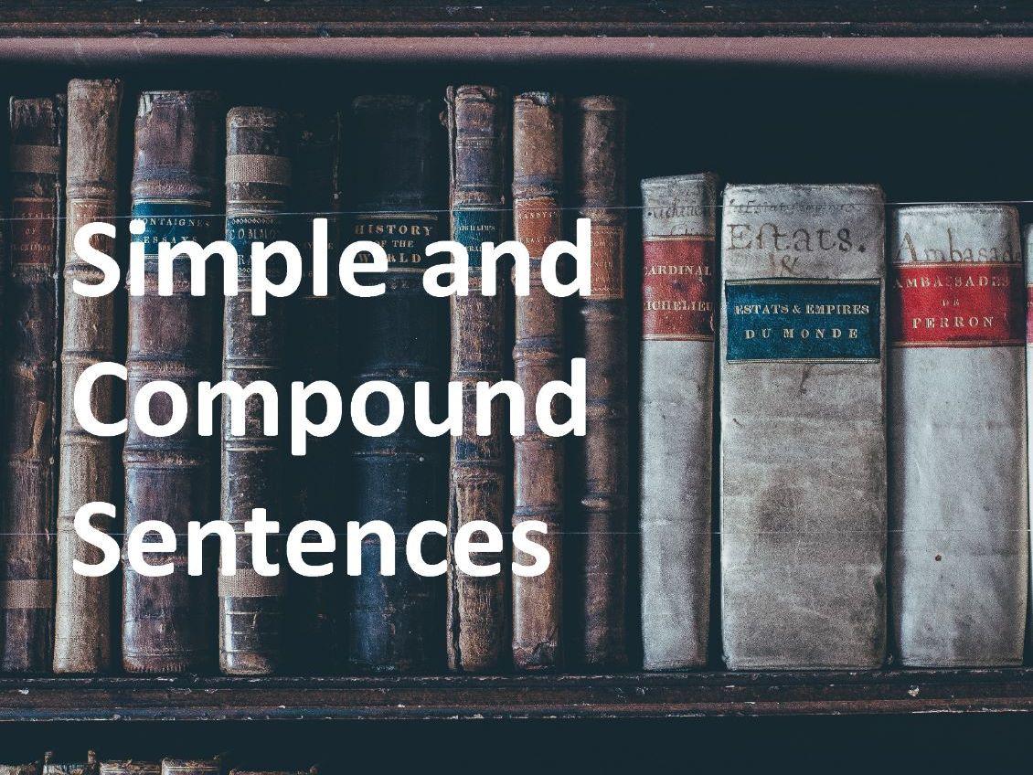 Simple And Compound Sentences Bundle By Zephyr Lpd
