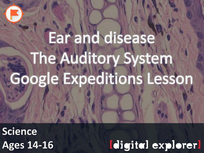 Ear and disease #GoogleExpeditions Science KS2 KS3 by ...
