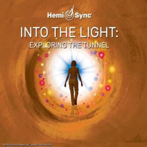 Hemi-Sync – Scott M. Taylor – Into the Light: Exploring the Tunnel