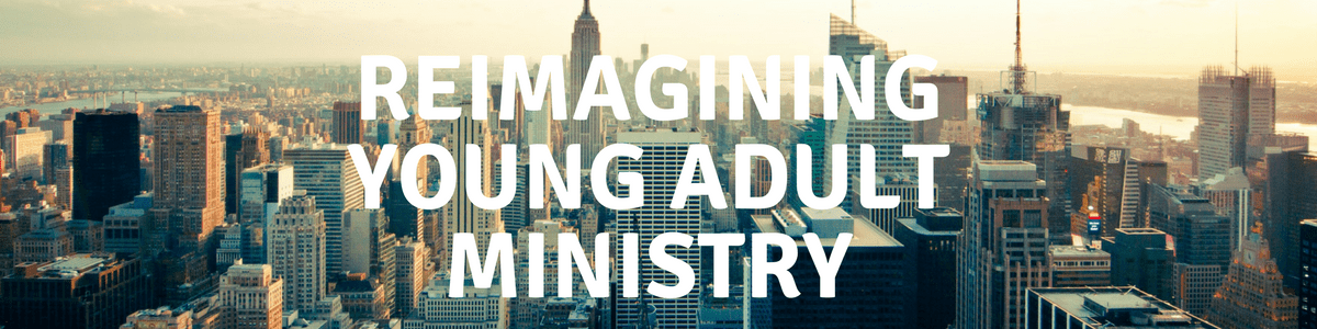 Want to reach young adults? Don't ask the youth director to do it!