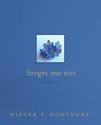 Forget Me Not   Deseret Book