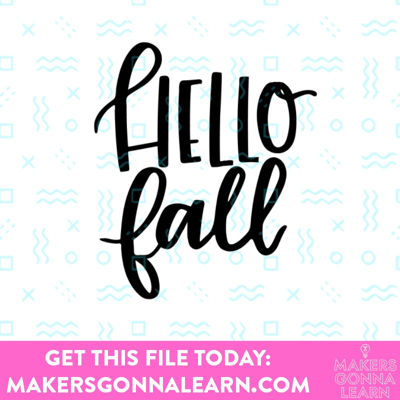 Download Fall Collection SVG Bundle - Makers Gonna Learn