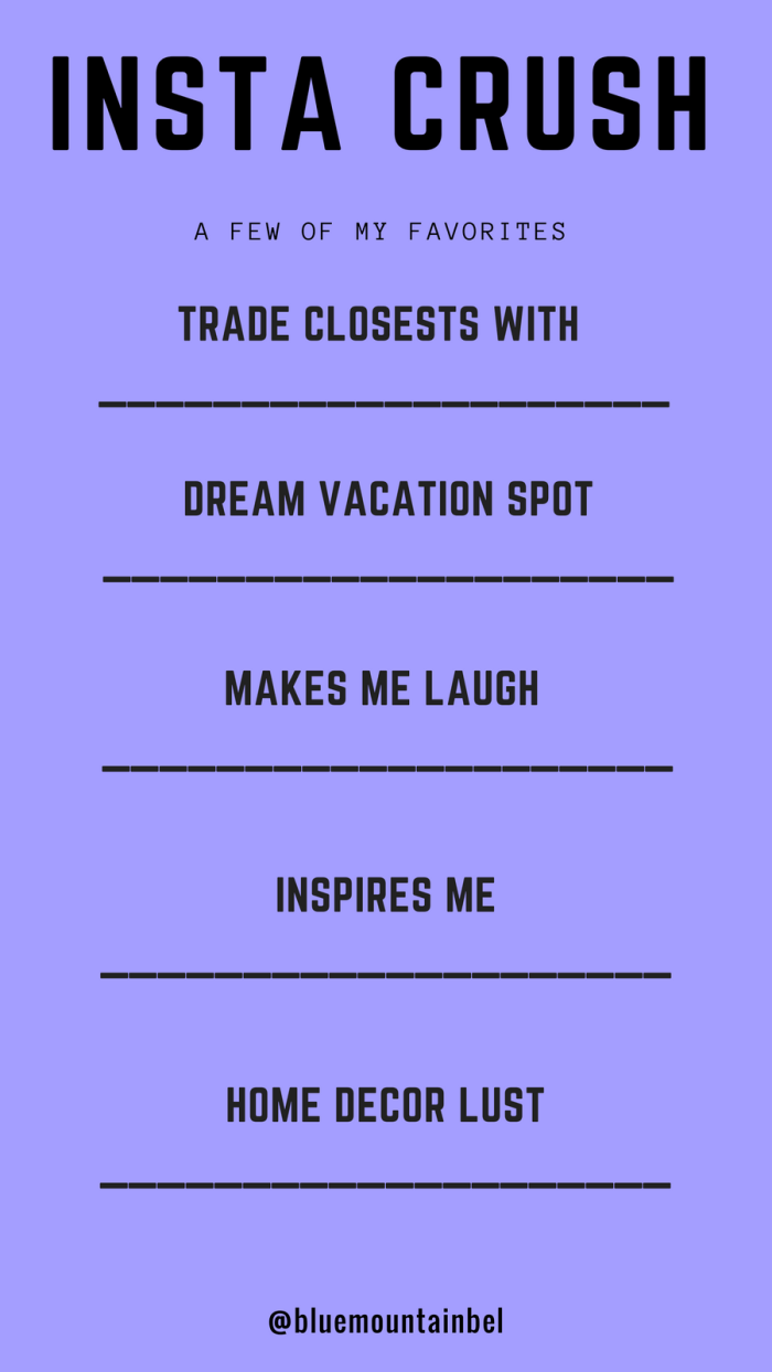 Instagram Crush Insta Stories Templates | Blue Mountain Belle