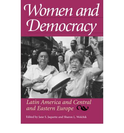 Women and Democracy : Jane S. Jaquette : 9780801858383