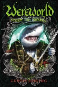 Wereworld  5 Storm of Sharks   Curtis Jobling   9780670785582 Wereworld  5 Storm of Sharks