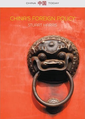 China's Foreign Policy : Stuart Harris : 9780745662473