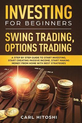 Investing for Beginners, Swing Trading, Options trading ...