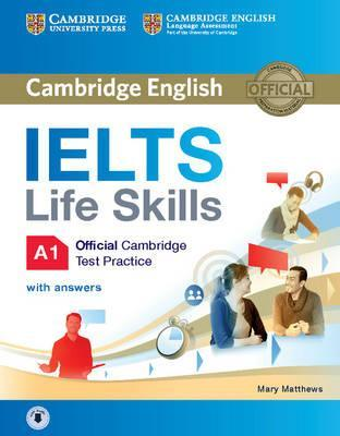 IELTS Life Skills Official Cambridge Test Practice A1 Student's Book with Answers and Audio: A1