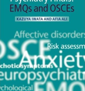 Psychiatry Finals : EMQs and OSCES