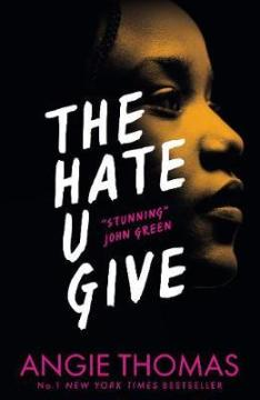 Image result for The Hate U Give Angie Thomas