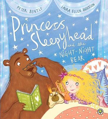 Image result for Princess Sleepyhead and the night-night bear / Peter Bently, Laura Ellen Anderson.