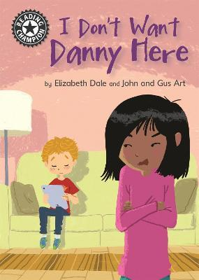 Image result for I don't want Danny here / by Elizabeth Dale