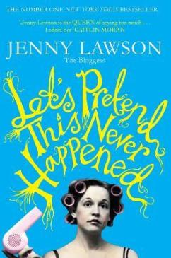 Image result for let's pretend this never happened book