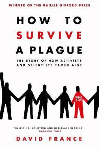 Image result for how to survive a plague david france