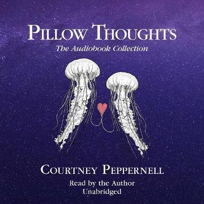 pillow thoughts the audiobook