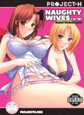 Naughty Wives Volume 1