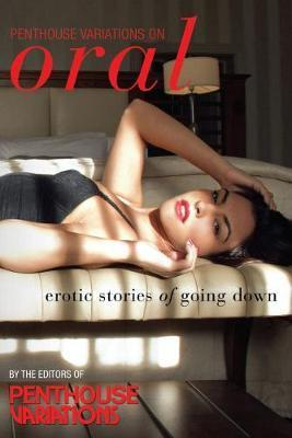 Penthouse Variations On Oral Erotic Stories Of Going Down