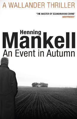 Image result for Henning Mankell's An Event In Autumn,