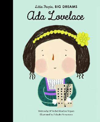 Image result for Ada : my first Ada Lovelace / Ma Isabel Sánchez Vergara