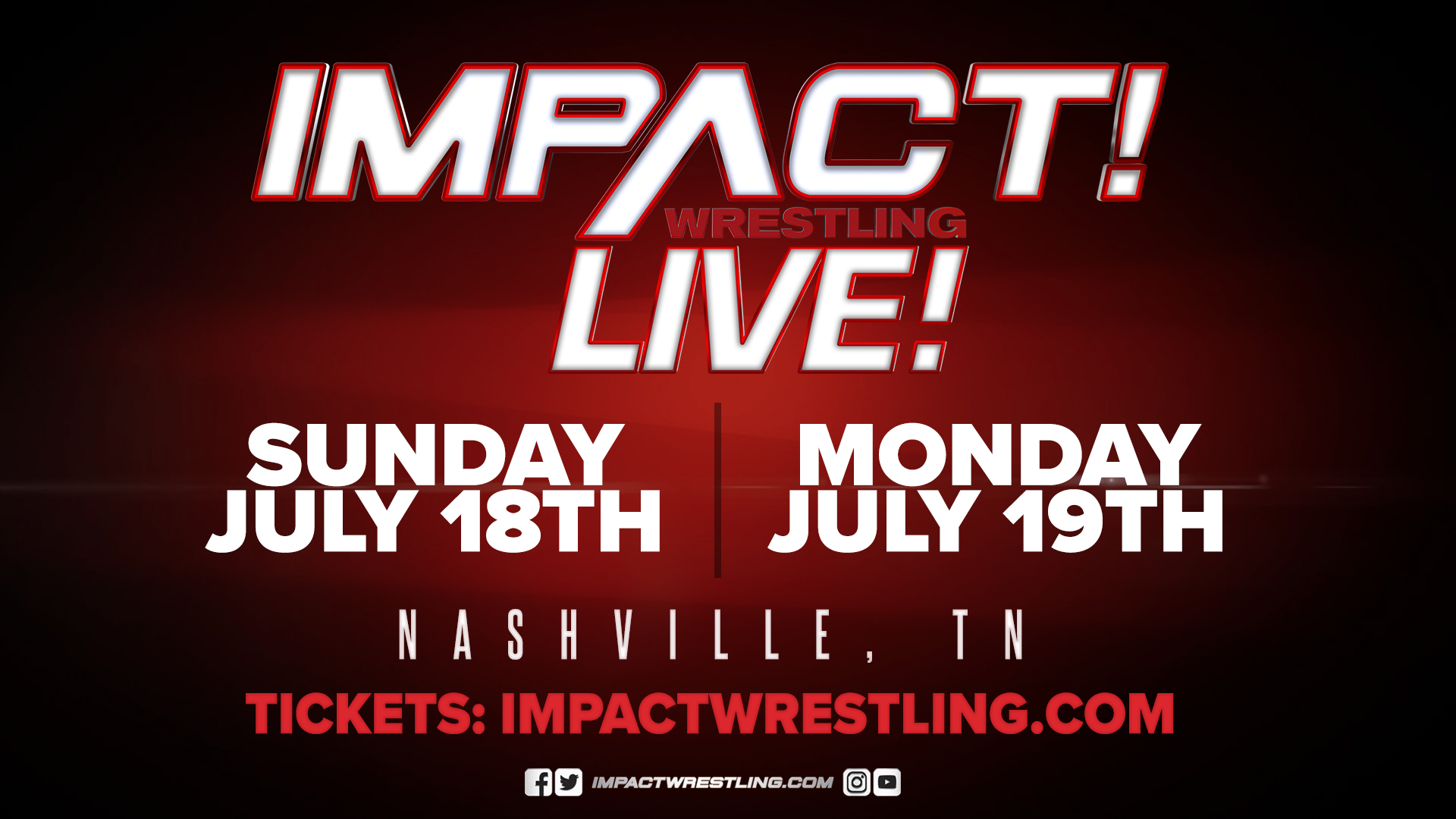 Tickets for IMPACT Wrestling Shows Immediately After Slammiversary Go On-Sale Thursday, July 1 – IMPACT Wrestling