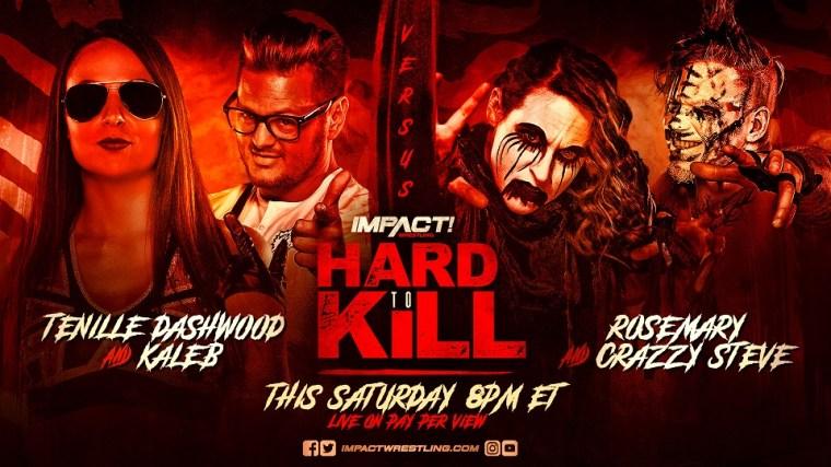 Rosemary & Crazzy Steve Reunite at Hard To Kill – IMPACT Wrestling