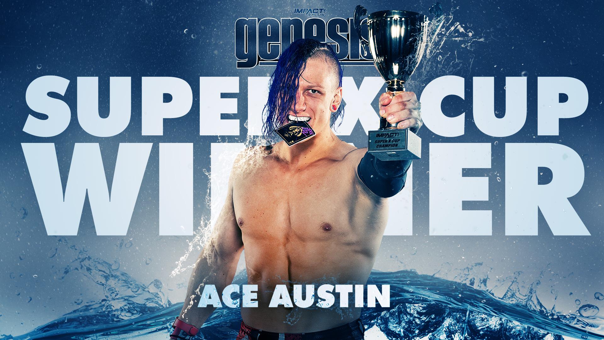 Ace Austin Wins Super X-Cup – IMPACT Wrestling