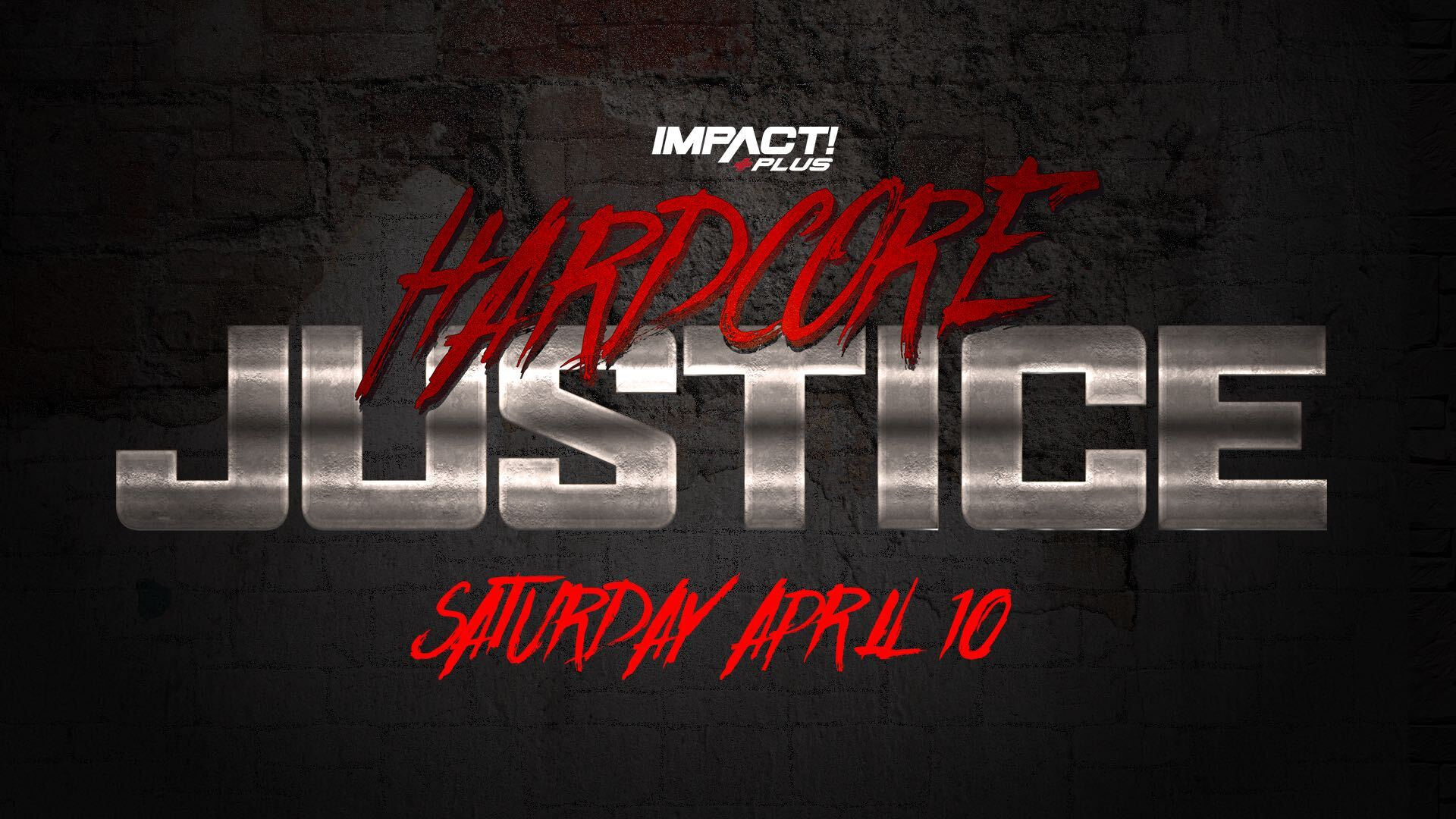 Hardcore Justice Will Be Served on IMPACT Plus – IMPACT Wrestling