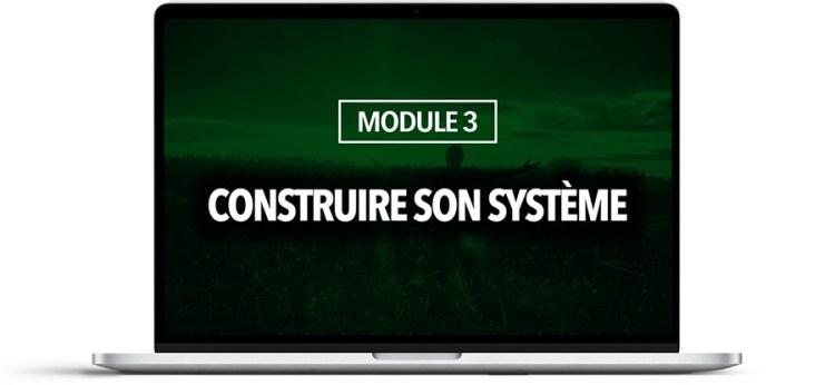 MODULE 3 : Construire son système