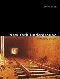 New York Underground: The Anatomy of a City