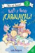 Rafi y Rosi: iCarnaval! (I Can Read Book 3)