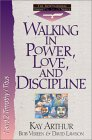 Walking in Power, Love, and Discipline: 1 and 2 Timothy/Titus
