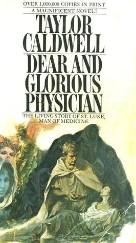 Dear and Glorious Physician