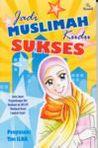 Jadi Muslimah Kudu Sukses