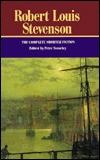 Robert Louis Stevenson: The Complete Shorter Fiction