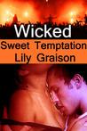 Wicked: Sweet Temptation (Wicked Series, #4)