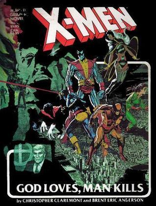 X-Men: God Loves, Man Kills