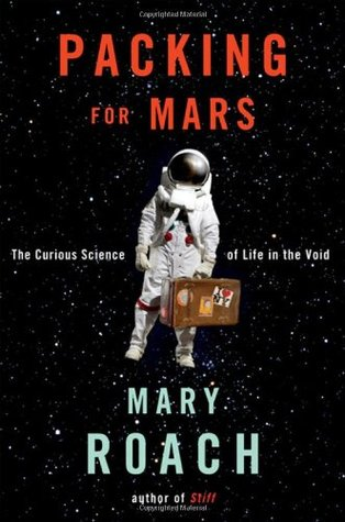 Packing for Mars Mary Roach