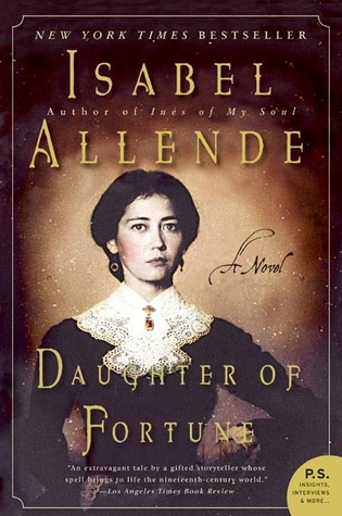 Favorite Books from School | Daughter of Fortune by Isabel Allende | The 1000th Voice blog