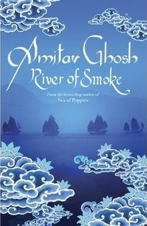 River of Smoke (Ibis trilogy, #2)