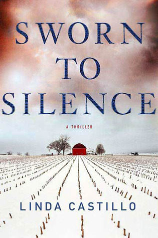 Sworn to Silence (Kate Burkholder, #1)
