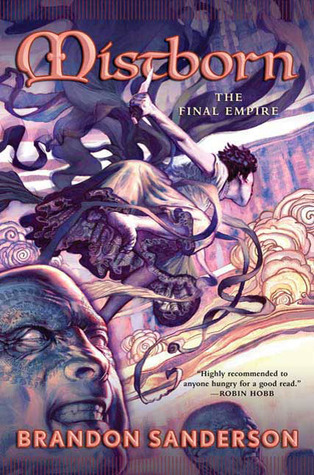 Mistborn: The Final Empire (Mistborn #1)