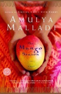 The Mango Season by Amulya Malladi Book Cover